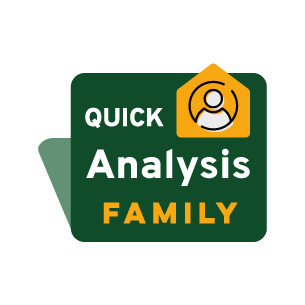 Quick Analysis Family