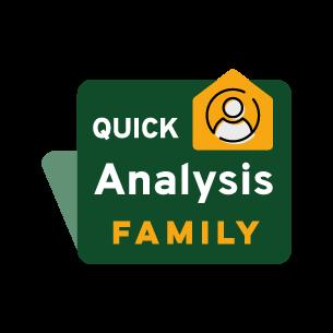 Quick Analysis Family